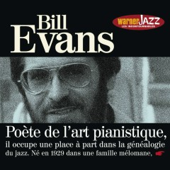 Les incontournables du jazz - Bill Evans - Bill Evans