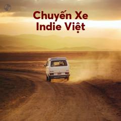 Chuyến Xe Indie Việt - Tân Trần, Ngọt, Tiên Tiên, Cá Hồi Hoang