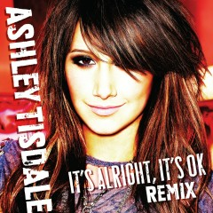 It's Alright, It's OK [Johnny Vicious Club Mix] - Ashley Tisdale