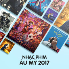 Nhạc Phim Âu Mỹ 2017