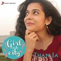 Tham Ja (Girl in the City)