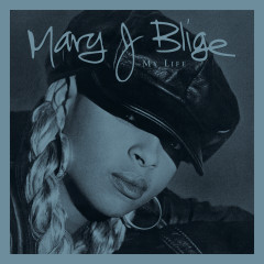 My Life (Deluxe / Commentary Edition) - Mary J. Blige