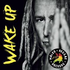 Wake Up - Maleo Reggae Rockers