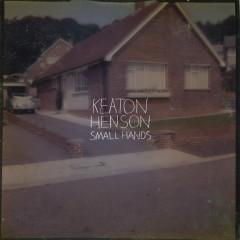 Small Hands - Keaton Henson