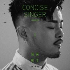 Concise Singer - Joshua Jin