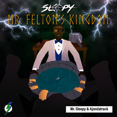 Mr. Felton's Kingdom