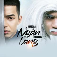 Ngân Lang (Single) - G5RSquad