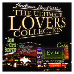 Andrew Lloyd Webber: The Ultimate Lovers Collection - Andrew Lloyd Webber