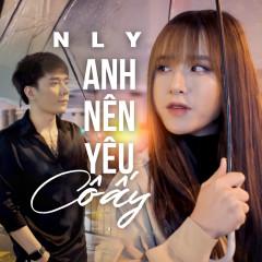 Anh Nên Yêu Cô Ấy (Remake) (Single)