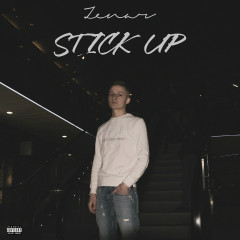Stick Up - Zenar
