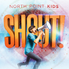 Shout! - North Point Kids
