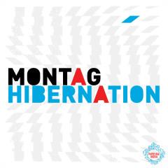 Hibernation - Montag