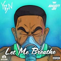 Let Me Breathe (Single)