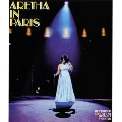 Aretha In Paris (Live) - Aretha Franklin