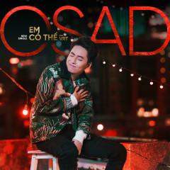 Em Có Thể (Single) - OSAD, VRT