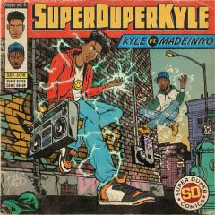SUPERDUPERKYLE (Single) - KYLE