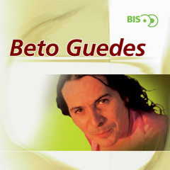 Bis - Beto Guedes (Dois CDs) - Beto Guedes
