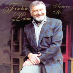 Answer Me - Frankie Laine