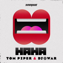 HAHA - Tom Piper, DJ@WAR