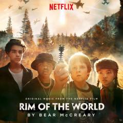Rim Of The World (Original Music From The Netflix Film) - Bear McCreary