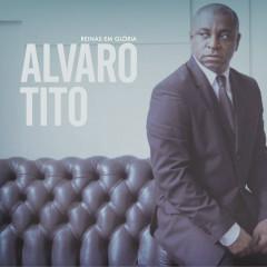 Reinas em Glória - Álvaro Tito