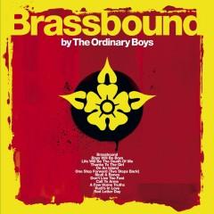 Brassbound - UK Standard version - The Ordinary Boys