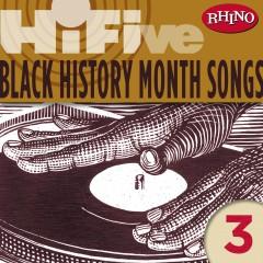 Rhino Hi-Five: Black History Months Songs 3 - Various Artists