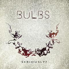 Seriously? - Bulbs