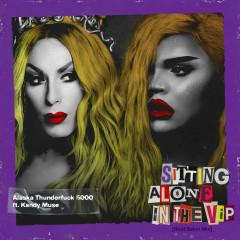 Sitting Alone In The VIP (feat. Kandy Muse) [Beat Salon Mix] - Alaska Thunderfuck, Kandy Muse