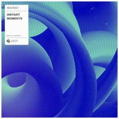 Instant Moments (Single) - Redondo