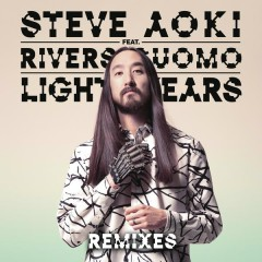 Light Years (Remixes) - Steve Aoki, Rivers Cuomo