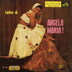 Isto é Angela Maria