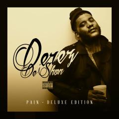 Pain (Deluxe Edition) - Derez De'Shon