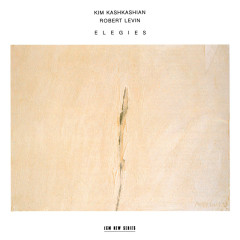 Britten, Carter, Liszt: Elegies - Kim Kashkashian, Robert Levin