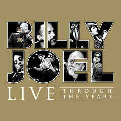 Live Through the Years - Billy Joel
