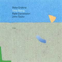 Time Being - Peter Erskine, Palle Danielsson, John Taylor