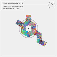 Love Regenerator 2 - Love Regenerator, Calvin Harris