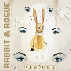 Rabbit & Rogue (Original Ballet Score) - Danny Elfman