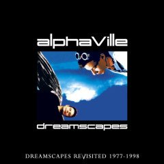 Dreamscapes Revisited - Alphaville