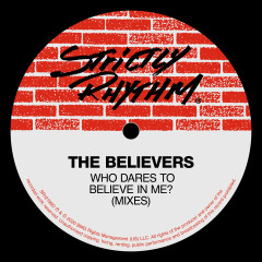 Who Dares To Believe In Me - The Believers