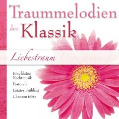 Liebestraum: Traummelodien der Klassik - Various Artists
