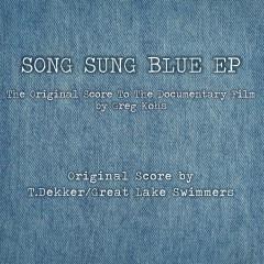 Song Sung Blue - T. Dekker, Great Lake Swimmers