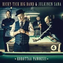 Korottaa panoksii - Ricky-Tick Big Band, Julkinen Sana