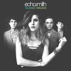 Talking Dreams (Deluxe Edition) - Echosmith
