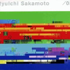 / 05 - Ryuichi Sakamoto