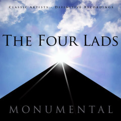 Monumental - Classic Artists - The Four Lads - The Four Lads