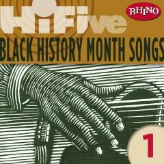 Rhino Hi-Five: Black History Month Songs 1 - Various Artists