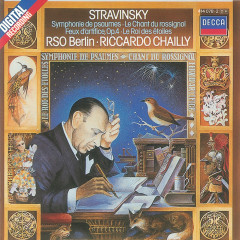 Stravinsky: Symphony of Psalms etc. - Berlin Radio Chorus, Radio-Symphonie-Orchester Berlin, Riccardo Chailly