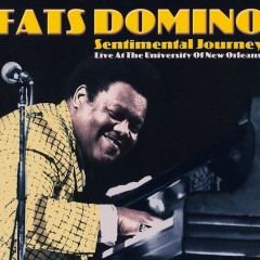 Sentimental Journey (Live at the University of New Orleans) - Fats Domino