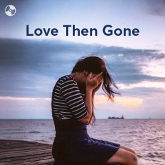 Love Then Gone